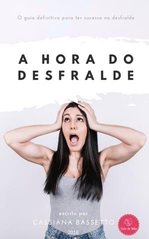 e-Book Grátis - A Hora do Desfralde