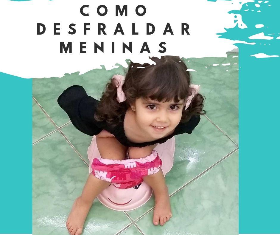 Guia De Desfralde – Como Desfraldar Meninas